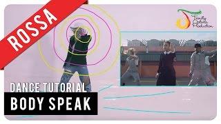 rossa - body speak  dance tutorial