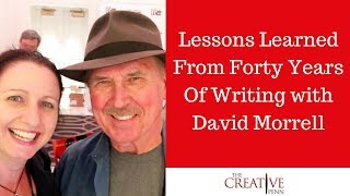 Writing Thrillers And Lessons Learned From Forty Years Of Writing with David Morrell
