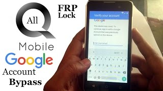 Q Mobile all models Google Account bypass method 2017