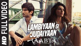 Arijit Singh : Lambiyaan Si Judaiyaan  Full Song | Raabta | Sushant Rajput, Kriti Sanon | T-Series