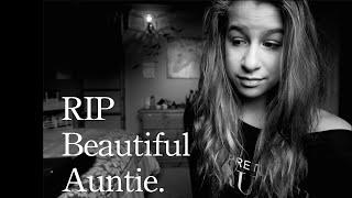 RIP Auntie | LorayOfSunshine | OMMyGoshTV