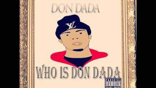 13. Don Dada ft Lil Gary - Pour Me Up