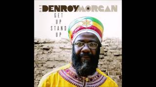 Ras Denroy Morgan - Get Up Stand Up (2016 By ASAPH & VP Records)