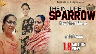 THE INJURED SPARROW | New Punjabi Movie 2017 | Latest Punjabi Movies 2017 | Kamerock Production