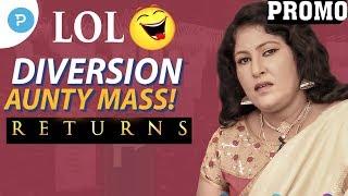 LOL: Diversion Aunty Sreenija Returns PROMO  #FunnyInterviews in Telugu