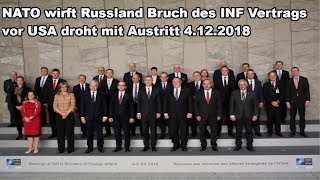 NATO wirft Russland Bruch des INF Vertrags vor USA droht mit Austritt 4.12.2018