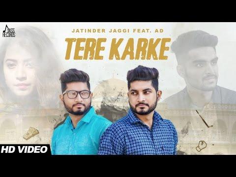 Xxx Mp4 Tere Karke Full HD Jatinder Jaggi Ft AD New Punjabi Songs 2017 Latest Punjabi Songs 2017 3gp Sex