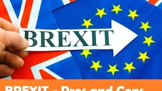 Brexit - Pros and Cons