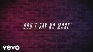 Hcue - Don't Say No More (lyrics) ft. Kida