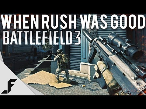 When Rush was good Battlefield 3