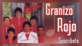 Granizo Rojo - Mira mis Ojos