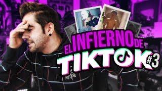 EL INFIERNO DE TIKTOK #3