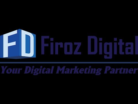 Firoz Digital | The best Digital Marketing Agency IN Bangladesh