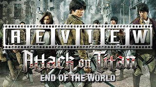 Attack on Titan (Live Action) - Part Two: A Film Rant/Review