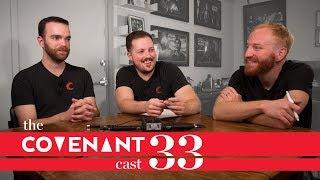 The Kickstarter Problem   The Covenant Cast - Episode 33