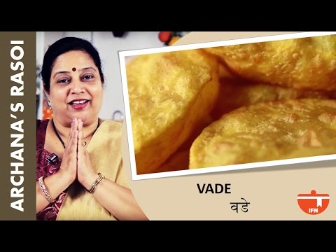 Home-Made Vade (Fluffy Fried Rice Puffs/Puris) By Archana