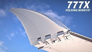 The BOEING 777x FOLDING WINGTIP Explained