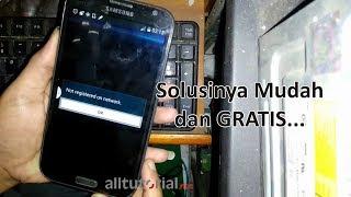 Cara Mengatasi Not Registered On Network Galaxy Note II GT-N7100
