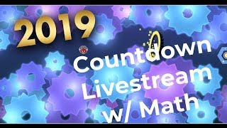 2019 COUNTDOWN W/ MathGenius362!!! - Geometry Dash & Fortnite