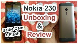 Nokia 230 (Selfie Cam) Feature Phone Unboxing | Impressions | Camera Samples