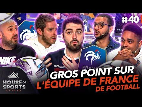 Gros point sur l équipe de France de football actuel � House of Sports 40
