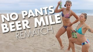 2 Girls Do the Beer Mile (no pants) Rematch
