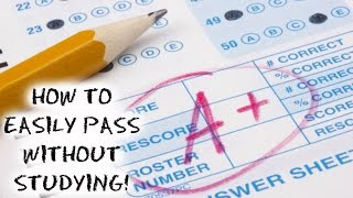 HOW TO PASS ANY TEST WITHOUT STUDYING