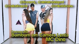 Bumbum em Câmera Lenta - MC Dino - || CIA Aleh Almeida (Coreografia)