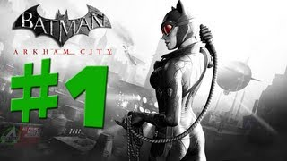 Batman Arkham City - Catwoman - Walkthrough Gameplay - Part 1 [HD] (X360/PS3/PC)