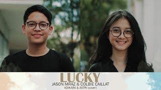 Lucky  - Jason Mraz, Cobie Caillat (Astri, Adikara, Andri Guitara)