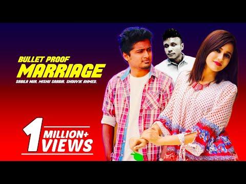Bangla Telefilm - Bullet Proof Marriage (বুলেট প্রুফ ম্যারেজ) by Sabila Nur & Mishu Sabbir | Drama