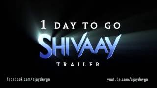 Shivaay Trailer - 1 Day To Go   Motion Poster
