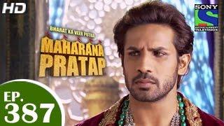 Bharat Ka Veer Putra Maharana Pratap - महाराणा प्रताप - Episode 387 - 24th March 2015