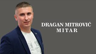 Dragan Mitrovic Mitar - Svoju mladost trosim BN Music Audio 2018