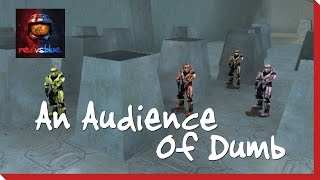Season 2, Episode 33 - An Audience of Dumb | Red vs. Blue