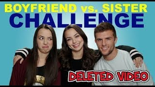BOYFRIEND vs SISTER Challenge - Merrell Twins {DELETED VIDEO!!}!