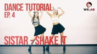[DANCE LAB] Dance Tutorial, Ep.4: SISTAR - SHAKE IT