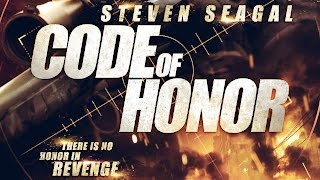 Code of Honor (2016) Steven Seagal & Craig Sheffer killcount