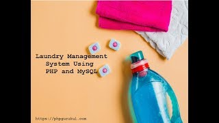 Laundry Management System Using PHP and MySQL , Laundry Management System project