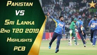 Pakistan vs Sri Lanka 2019   2nd T20   Highlights   PCB