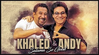 Khaled & Andy - Salama So Good (Official Music Video)