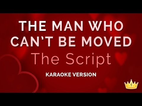 Download The Script - The Man Who Can't Be Moved (Karaoke Version) free
