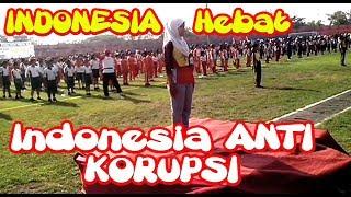 INDONESIA HEBAT - INDONESIA ANTI KORUPSI | Senam Pendidikan Anak-anak tentang BAHAYA KORUPSI