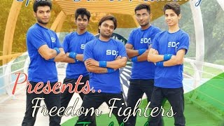 Freedom Fighters '' Tu Bhula Jise' 'Directed and choreographer By :  Sumit Tomar