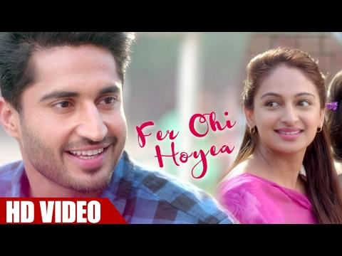 Fer Ohi Hoyea - Jassi Gill, Rubina Bajwa (Full Video) | Sargi | Latest Punjabi Song 2017