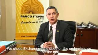 Caso de Exito: Banco Itapua de Paraguay - Exchange Online