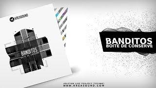 Banditos - Boîte de conserve (Ableton live template/project)