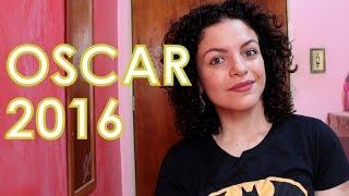 IMPRESSÕES DOS INDICADOS AO OSCAR 2016
