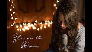 You Are The Reason - Calum Scott | Laura Huggett ( Girl Cover )