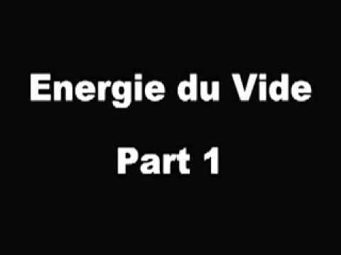 L'énergie du Vide 1 sur 2.flv